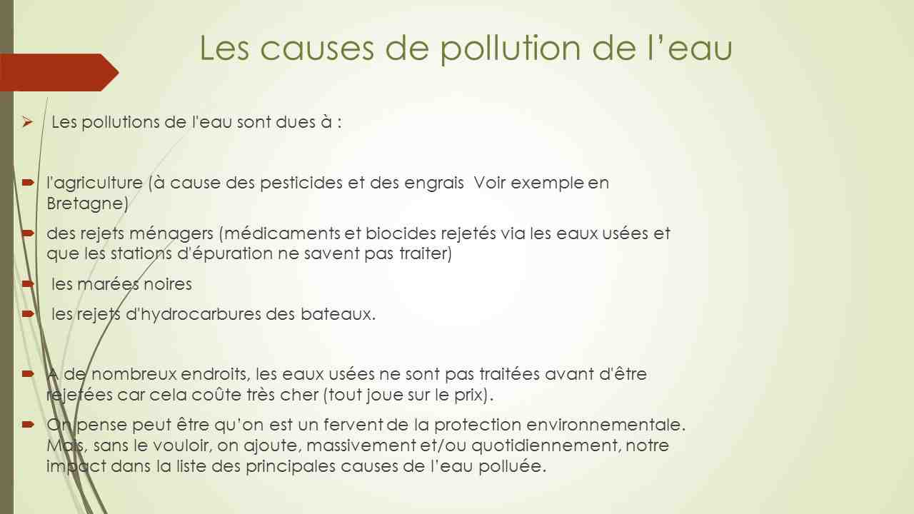 Quelles sont les causes et les conséquences de l'environnement?