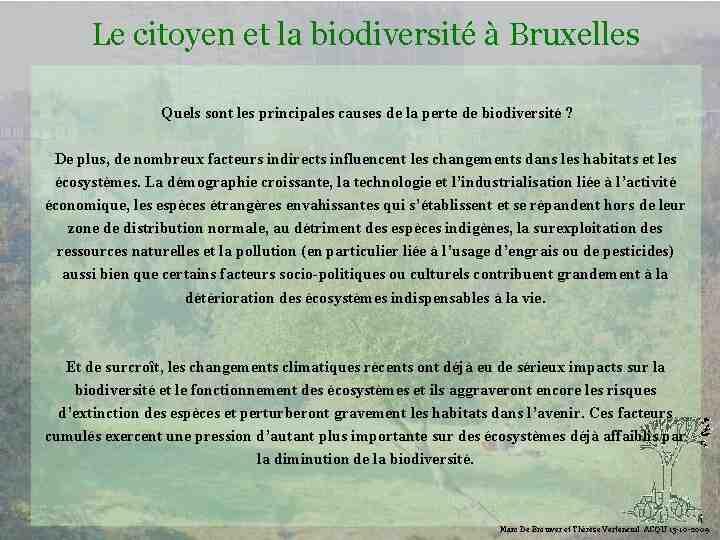 Quelles sont les menaces pour la biodiversité?