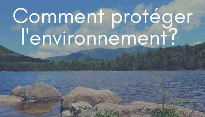 Comment l'environnement est-il protégé de la pollution?
