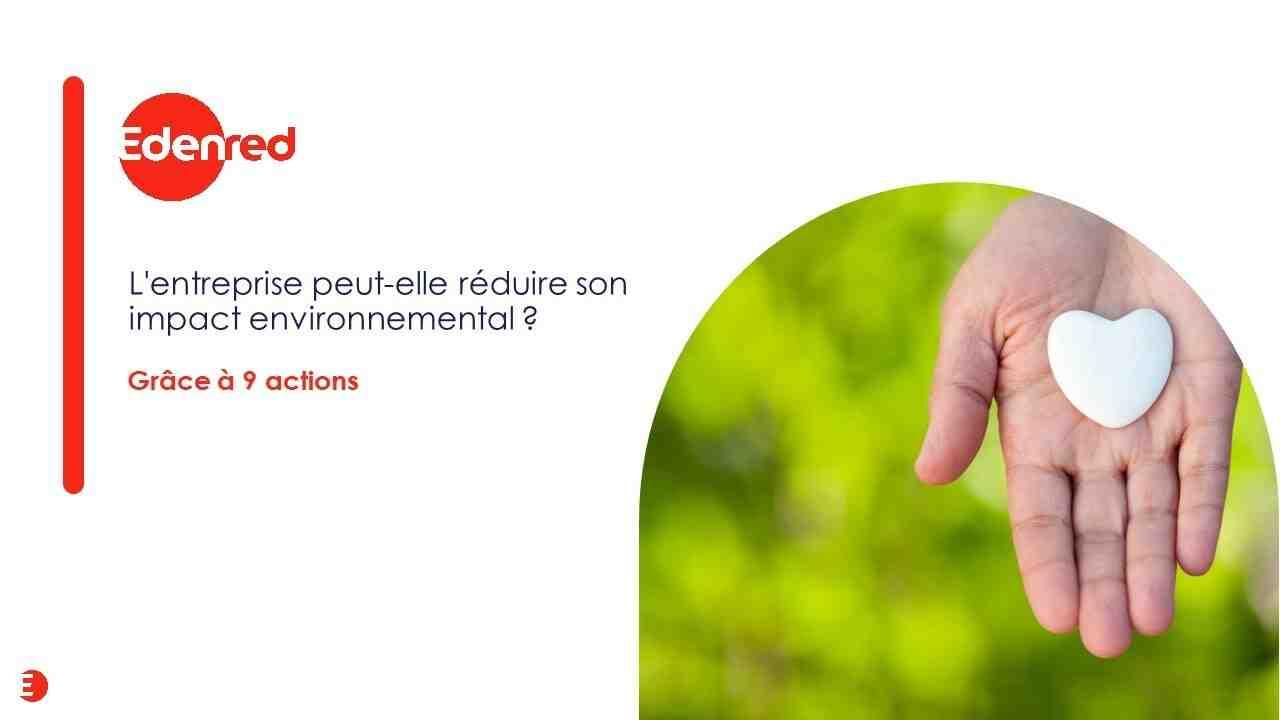 Comment les entreprises peuvent-elles réduire leur impact sur l'environnement ?